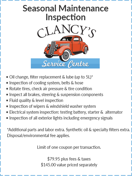 Clancy's Service Centre - Seasonal Maintenance Inspection
